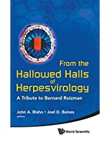 from the Hallowed Halls of Herpesvirology: A Tribute to Bernard Roizman