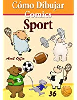 Cómo Dibujar Comics: Sport (Libros de Dibujo nº 36) (Spanish Edition)