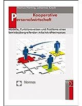 Kooperative Personalwirtschaft: Modelle, Funktionsweisen Und Probleme Eines Betriebsubergreifenden Arbeitskrafteeinsatzes