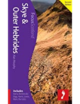 Skye & Outer Hebrides, 2nd edition: Includes Barra, Benbecula, Eigg, Harris, Lewis, Rum, the Uists (Footprint Focus)