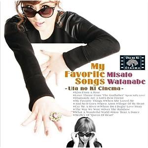 渡辺美里/My Favorite Songs ~うたの木シネマ~ CD