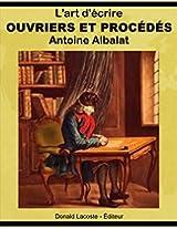 Ouvriers et procédés: L'art d'écrire (French Edition)
