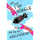 Ohh Yes, I am Single..! ..And so is My Girlfriend! price comparison at Flipkart, Amazon, Crossword, Uread, Bookadda, Landmark, Homeshop18