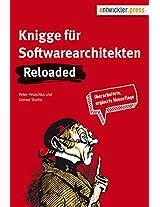 Knigge für Softwarearchitekten - Reloaded (German Edition)