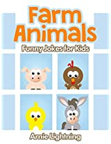 Farm Animals!: Funny Jokes for Kids