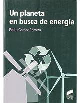 Un planeta en busca de energía
