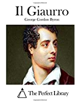 Il Giaurro (Perfect Library)