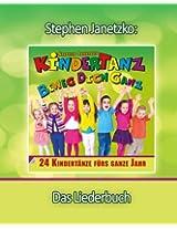 KINDERTANZ - beweg dich ganz! 24 Kindertänze fürs ganze Jahr: Das Liederbuch mit allen Texten, Noten und Gitarrengriffen zum Mitsingen und Mitspielen