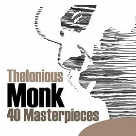 ♪40 Masterpieces/Thelonious Monk | 形式: MP3 ダウンロード