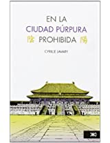 En la ciudad purpura prohibida/ The Purple Forbidden City: 0