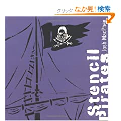 Stencil Pirates: A Global Study of the Street Stencil