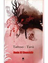 Tattoo: Tatu