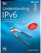 Understanding IPv6: Covers Windows 8 and Windows Server 2012