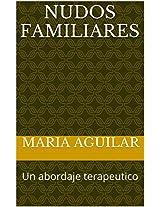 NUDOS FAMILIARES: Un abordaje terapeutico (Spanish Edition)