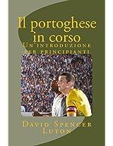 Il portoghese in corso: Un'introduzione per principianti (Italian Edition)