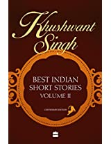 Khushwant Singh Selects Best Indian Short Stories: 2 (Vol. 2)