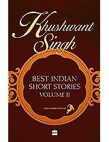 Khushwant Singh Selects Best Indian Short Stories: 2 (Vol. 2)