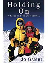 Holding On: A story of love and survival