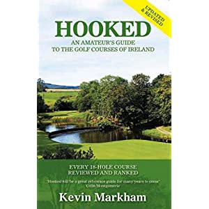 【クリックで詳細表示】Hooked: An Amateur's Guide to the Golf Courses of Ireland [ペーパーバック]