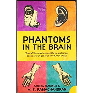 Phantoms in the Brai: Human Nature and the Architecture of the Mind