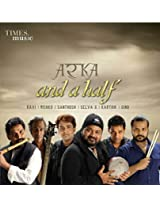 Arka - And a Half