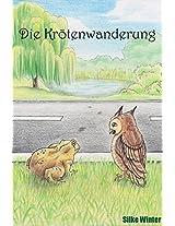 Die Krötenwanderung: Eine Kurzgeschichte über das Schicksal (German Edition)