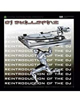 Re-Introduction of The DJ