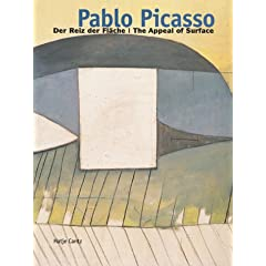 Pablo Picasso: Der Reiz Der Flache/the Appeal of Surface