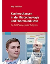 Karrierechancen in der Biotechnologie und Pharmaindustrie: Ein Cold Spring Harbor-Ratgeber