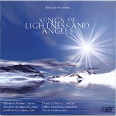 Arnold Rosner: Songs of Lightness & Angels