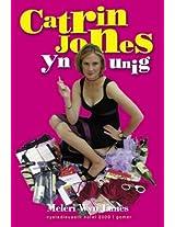 Catrin Jones yn Unig