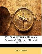 de Praefectura Urbana Quarto Post Christum Saeculo