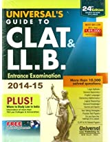 Guide to CLAT & LL.B. Entrance Examination 2014-15 (Based on New Syllabus)