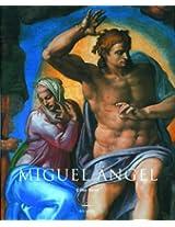 Miguel Angel: 1475-1564 (Artistas Serie Mayor)