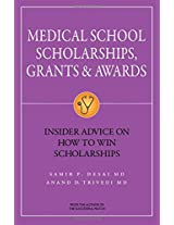 Medical School Scholarships, Grants & Awards: Insider Advice on How to Win Scholarships