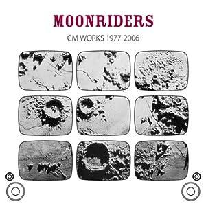 MOONRIDERS CM WORKS 1977-2006