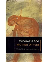 Mother of 1084 (The Selected Works of Mahasweta Devi)