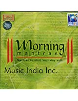 Morning Mantras - Mantras to Start Your Day With