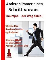 Der Weg zum Traumjob: Wie Sie Ihre Karrierechancen optimieren (German Edition)