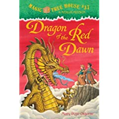 Dragon of the Red Dawn (Magic Tree House) (ハードカバー) Mary Pope Osborne (著), Sal Murdocca (イラスト)
