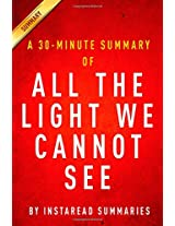 A 30-Minute Summary of All the Light We Cannot See