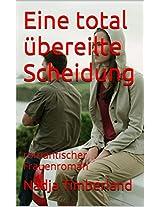 Eine total übereilte Scheidung: romantischer Frauenroman (German Edition)
