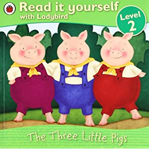 The Three Little Pigs (Read it Yourself Level - 2)