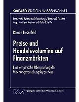 Preise und Handelsvolumina auf Finanzmärkten: Eine empirische Überprüfung der Mischungsverteilungshypothese (Empirische Finanzmarktforschung/Empirical Finance)