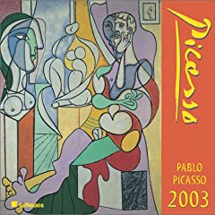 Pablo Picasso Calendar 2003