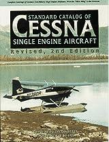Standard Catalog of Cessna Single Engine Aircraft