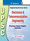UPSC Engineering Services Exam: Electronica & Telecommunication Engineering Previous Years Papers' (Solved)