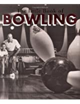 The Little Book Of Bowling (Running Press Miniature Editions)
