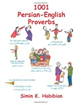 1001 Persian English Proverbs: Learning Language & Culture Through Commonly Used Sayings