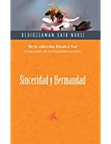 Sinceridad y Hermandad / Sincerity and Brotherhood